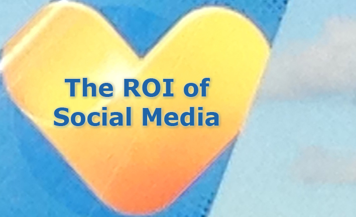The ROI of Social Media: Relationships