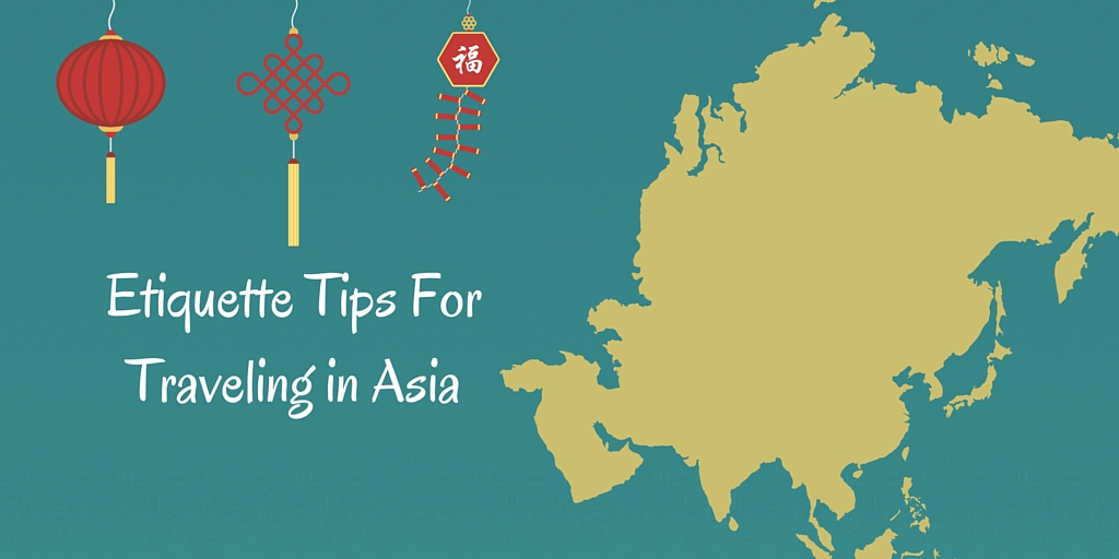 Your Asia trip just got better with these helpful hints